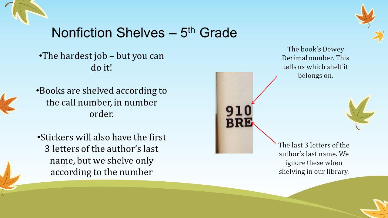 Nonfiction Shelves – 5th Grade