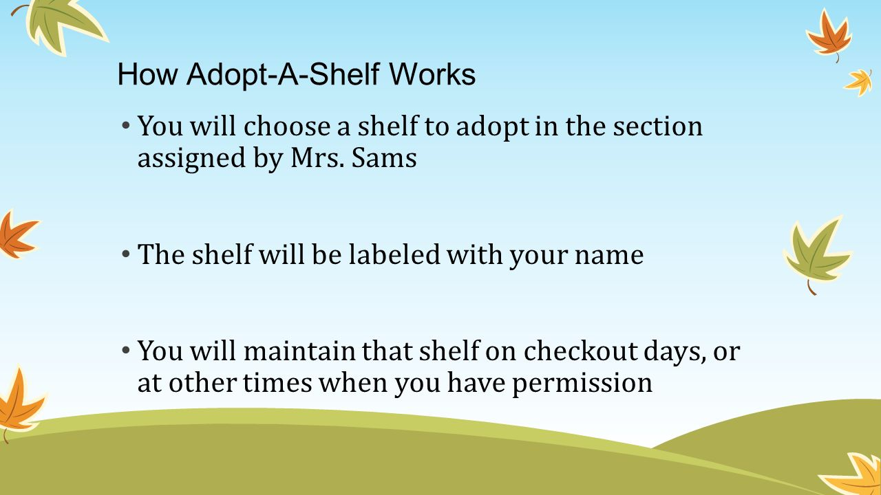 How Adopt-A-Shelf Works