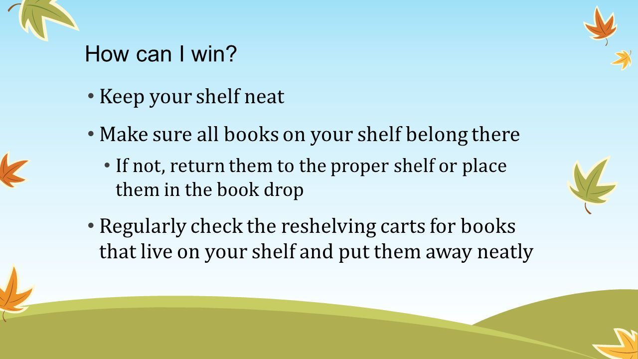 How can I win Keep your shelf neat