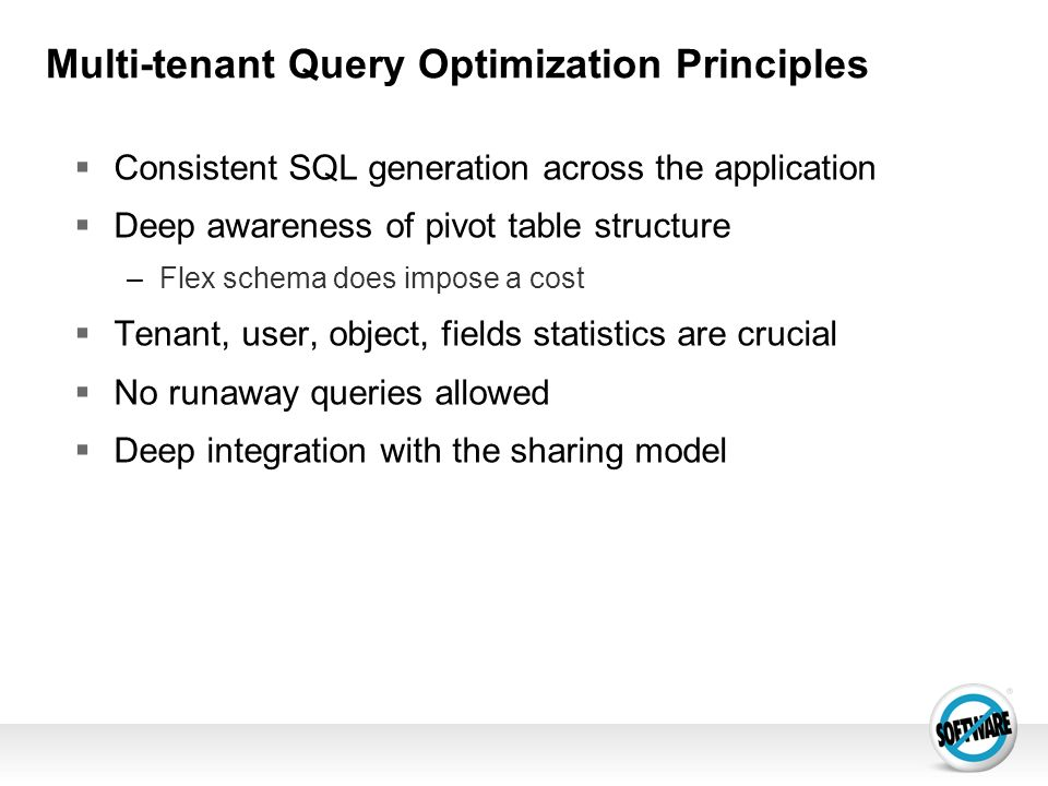 Multi-tenant Query Optimization Principles