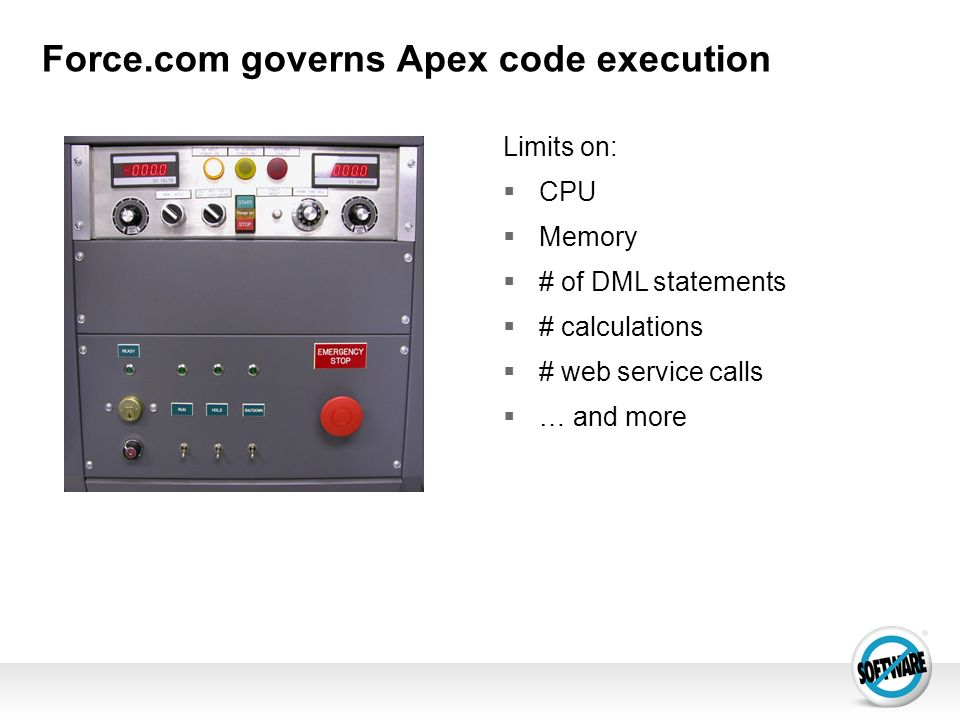 Force.com governs Apex code execution