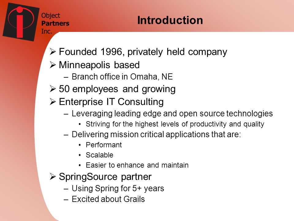 Introduction Founded 1996, privately held company Minneapolis based