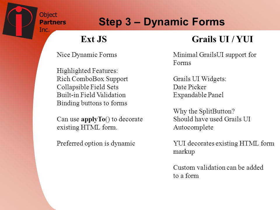 Step 3 – Dynamic Forms Ext JS Grails UI / YUI Nice Dynamic Forms
