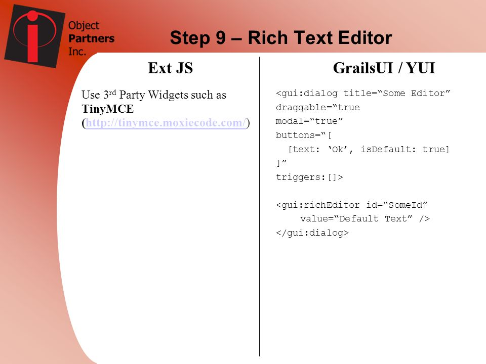 Step 9 – Rich Text Editor Ext JS GrailsUI / YUI