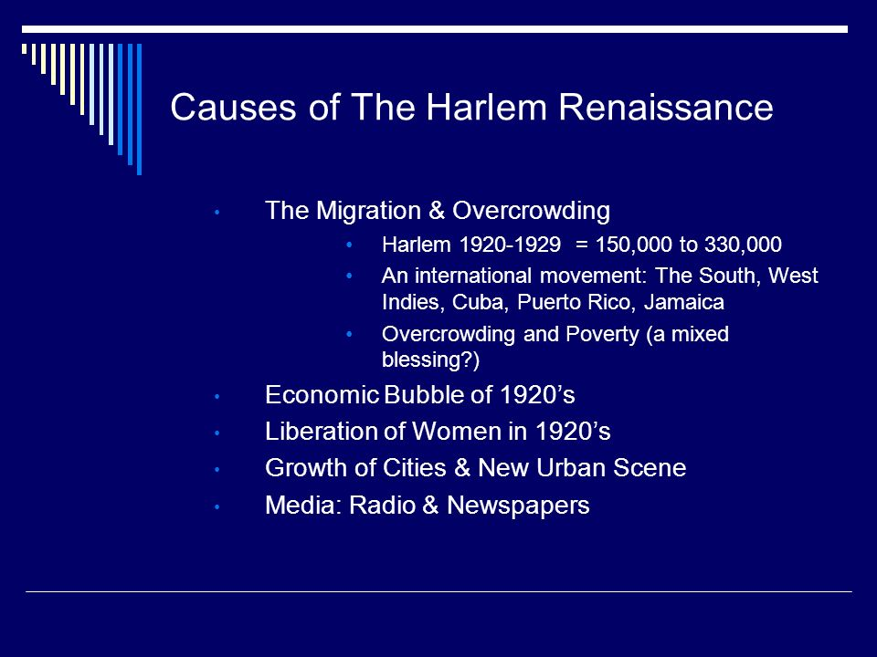 Causes of The Harlem Renaissance