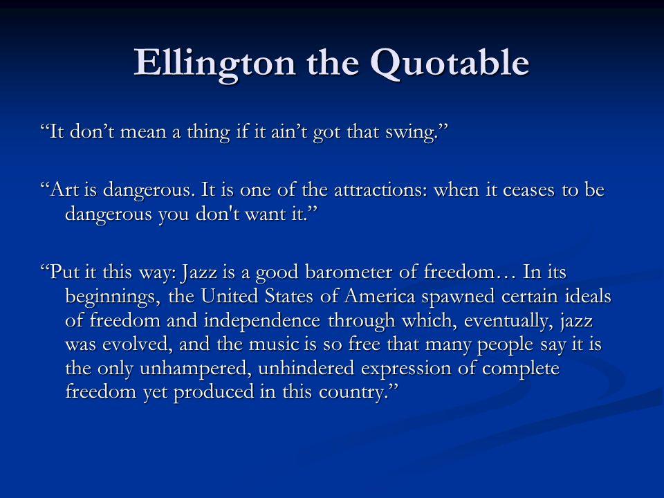 Ellington the Quotable