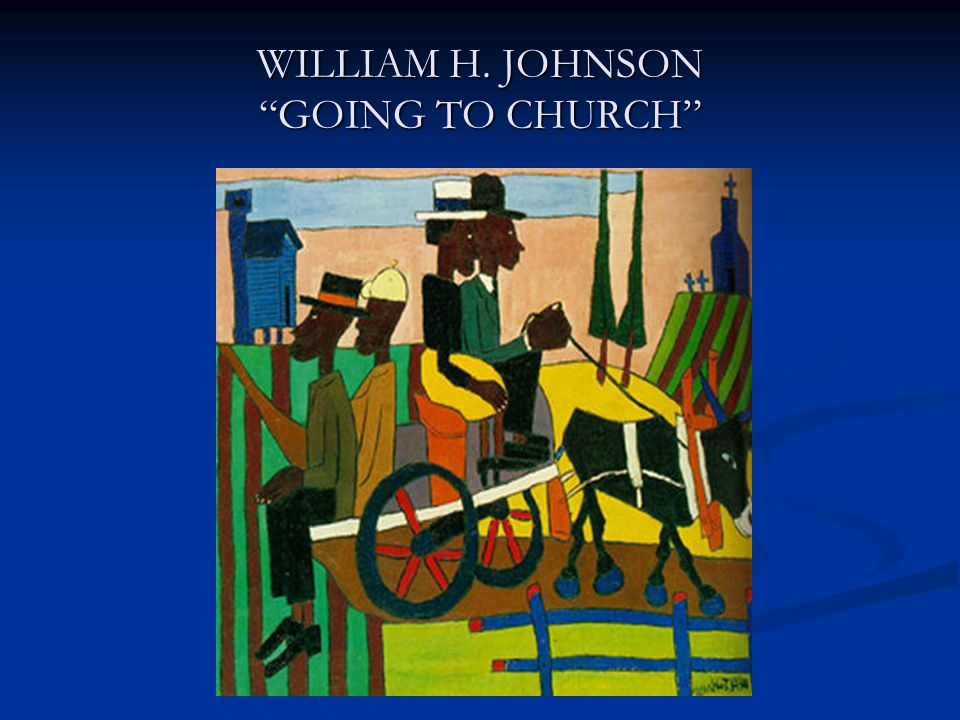 WILLIAM H. JOHNSON GOING TO CHURCH
