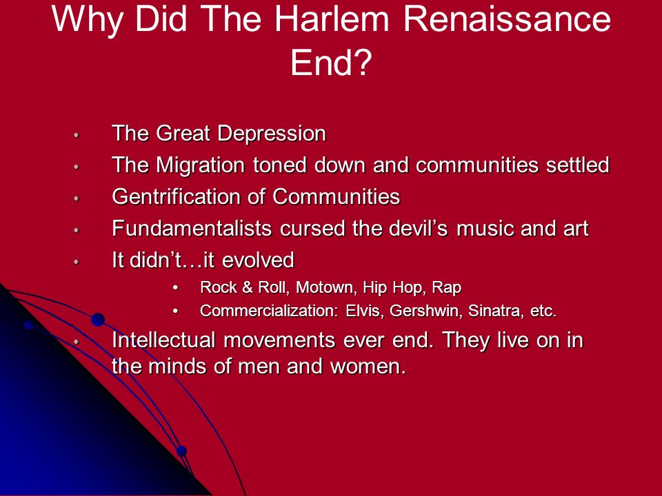 Why Did The Harlem Renaissance End