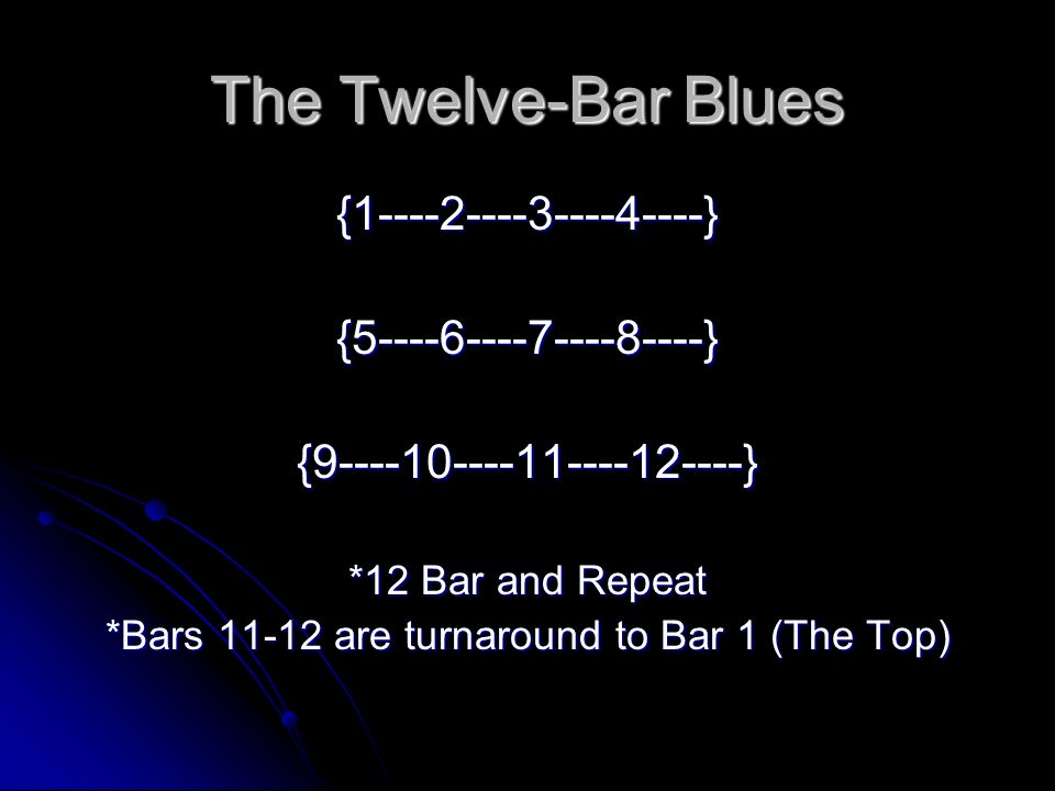*Bars are turnaround to Bar 1 (The Top)