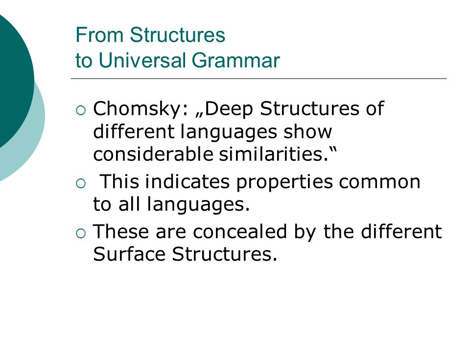 From Structures to Universal Grammar