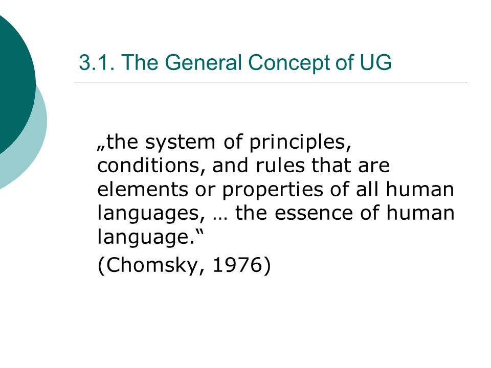 3.1. The General Concept of UG