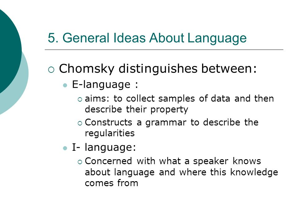 5. General Ideas About Language