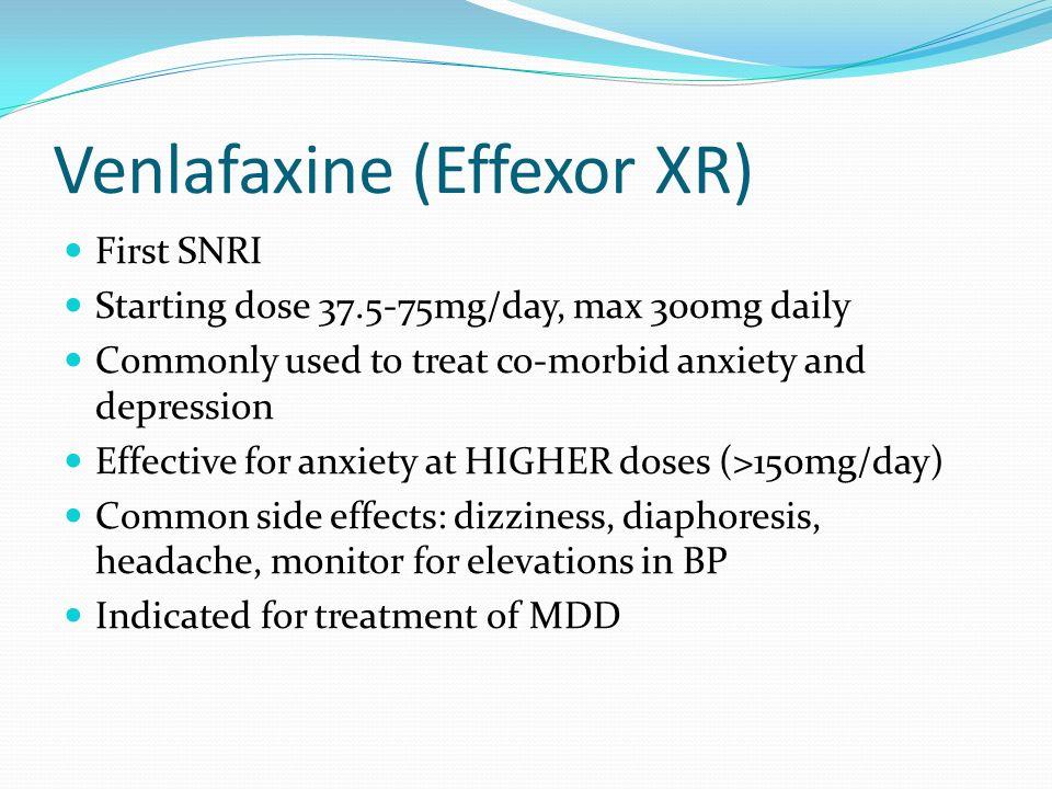Venlafaxine (Effexor XR)