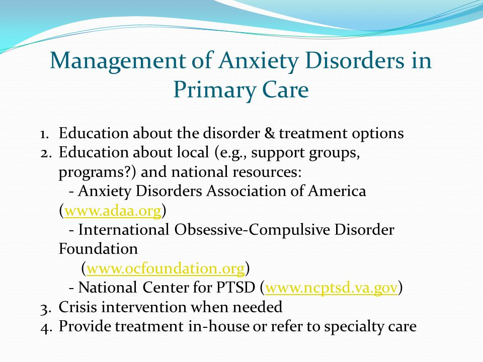 Management of Anxiety Disorders in Primary Care