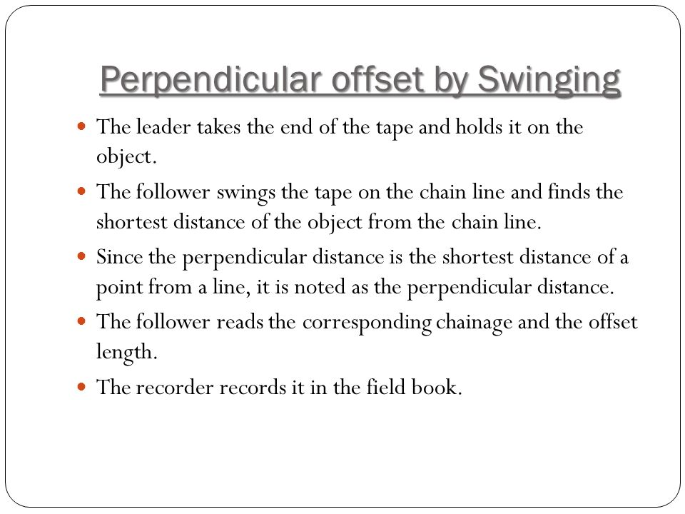 Perpendicular offset by Swinging
