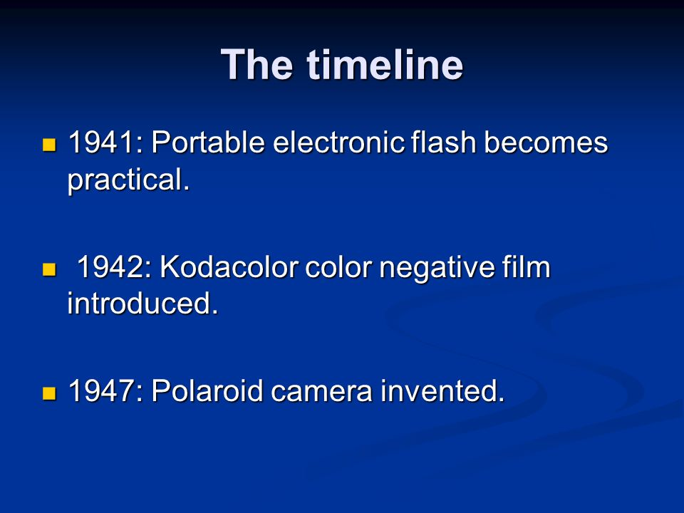 The timeline 1941: Portable electronic flash becomes practical.