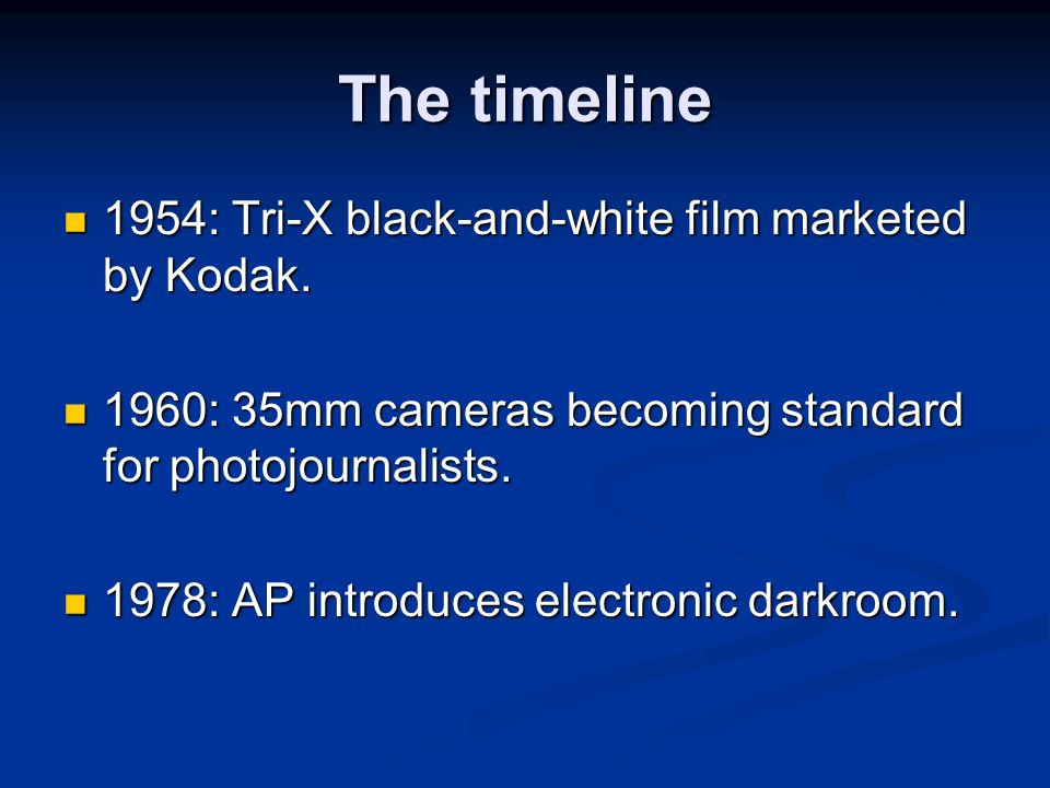 The timeline 1954: Tri-X black-and-white film marketed by Kodak.