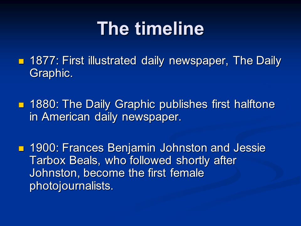 The timeline 1877: First illustrated daily newspaper, The Daily Graphic.