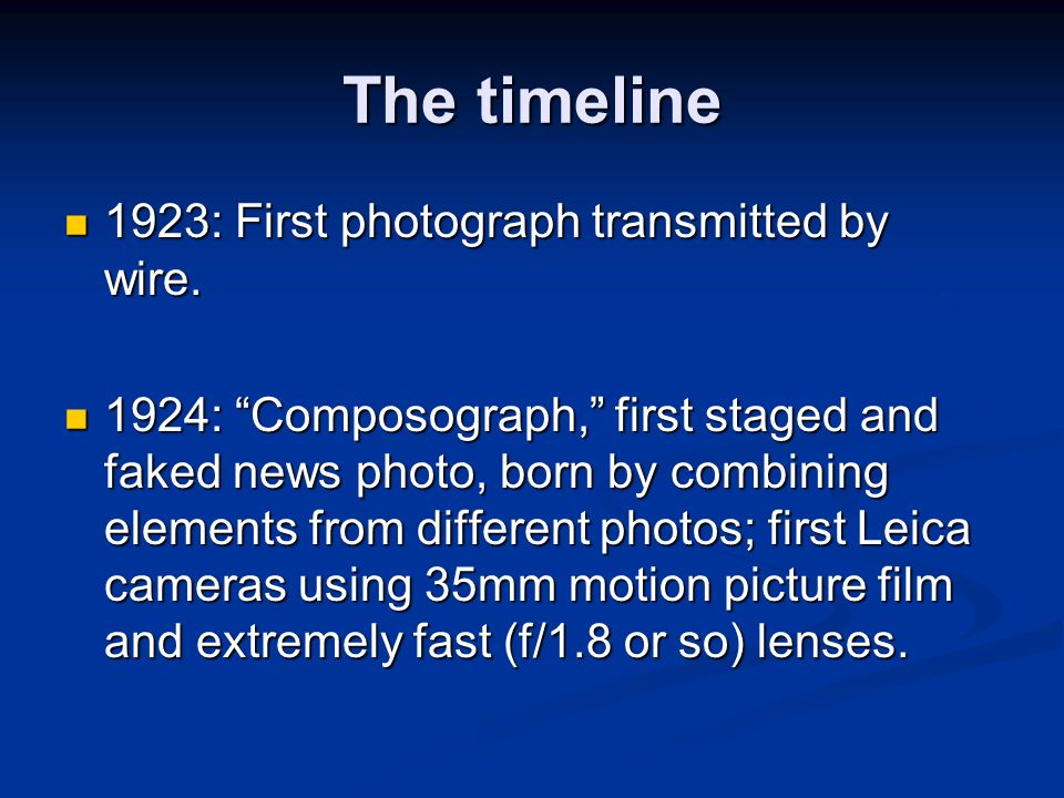 The timeline 1923: First photograph transmitted by wire.
