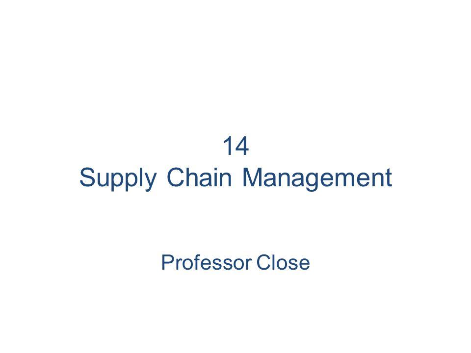 14 Supply Chain Management