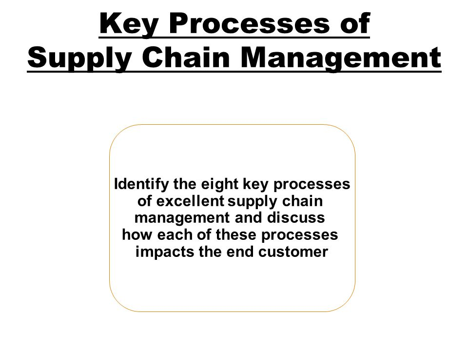 Key Processes of Supply Chain Management