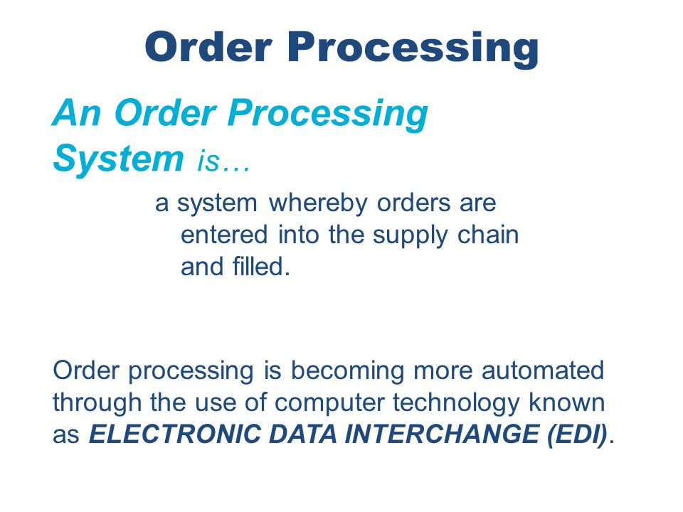 Order Processing An Order Processing System is…