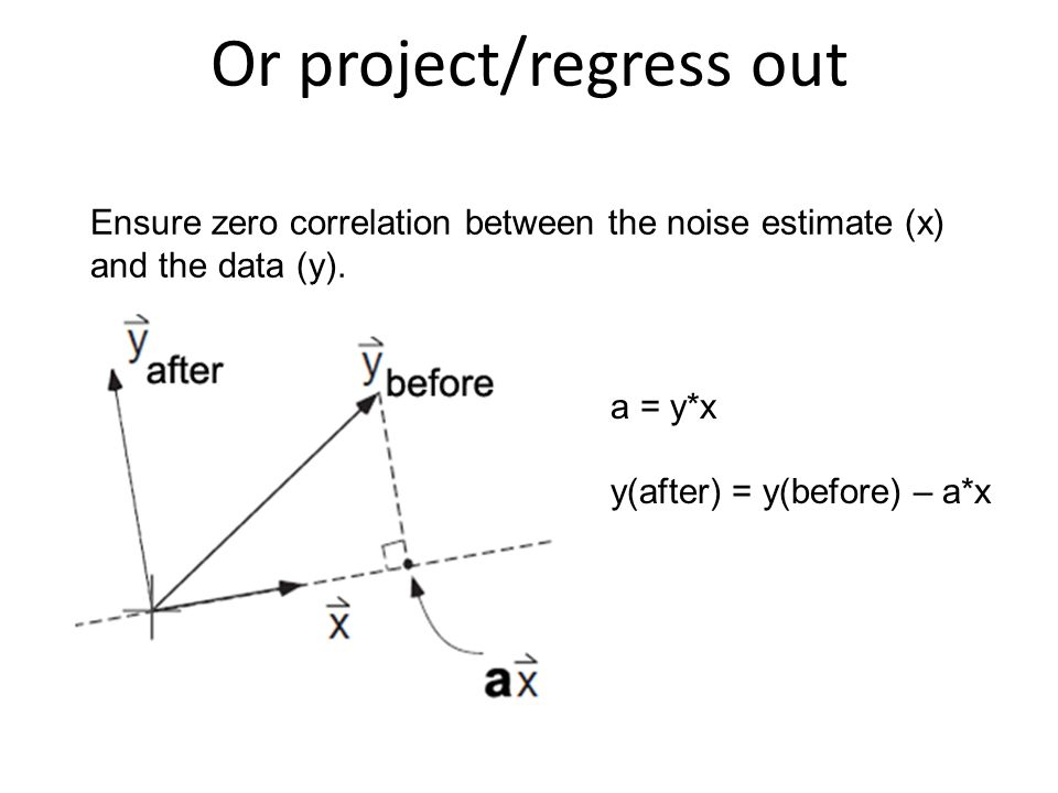 Or project/regress out