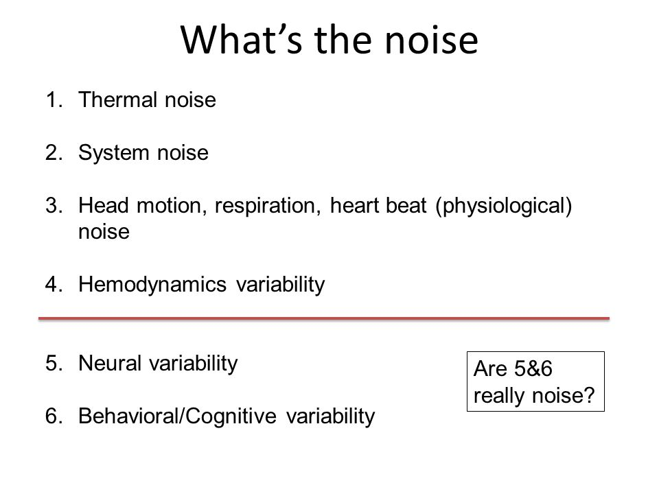 What's the noise Thermal noise System noise