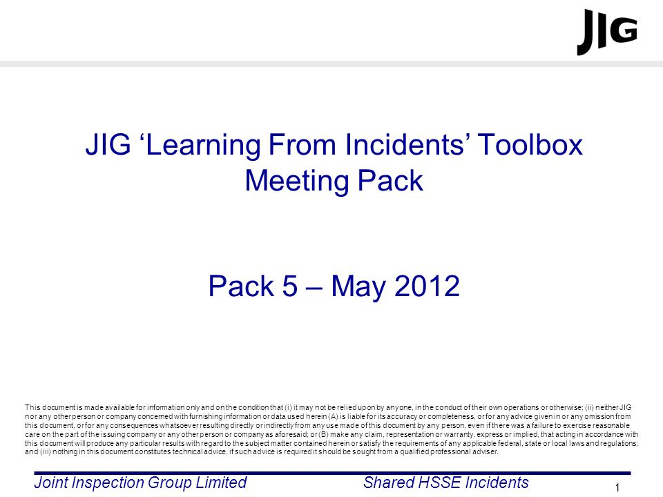 JIG 'Learning From Incidents' Toolbox Meeting Pack Pack 5 – May 2012