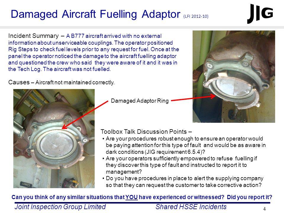 Damaged Aircraft Fuelling Adaptor (LFI 2012-10)