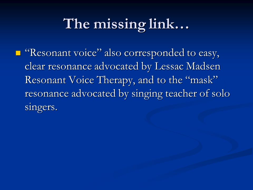 The missing link…