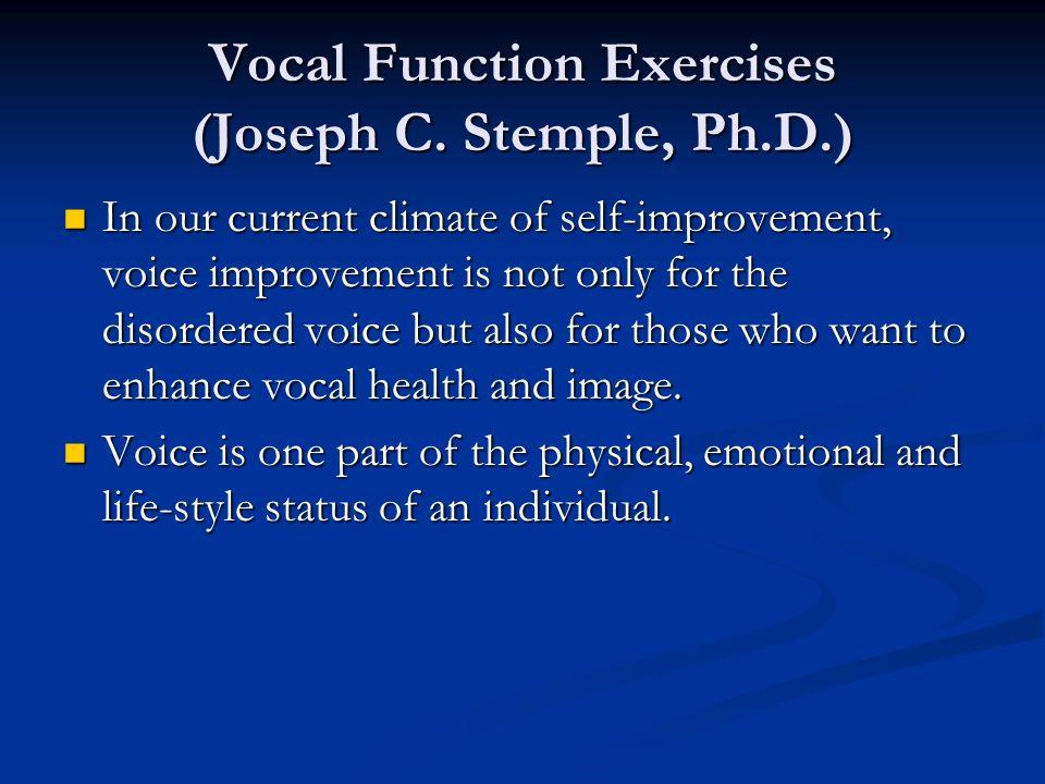 Vocal Function Exercises (Joseph C. Stemple, Ph.D.)