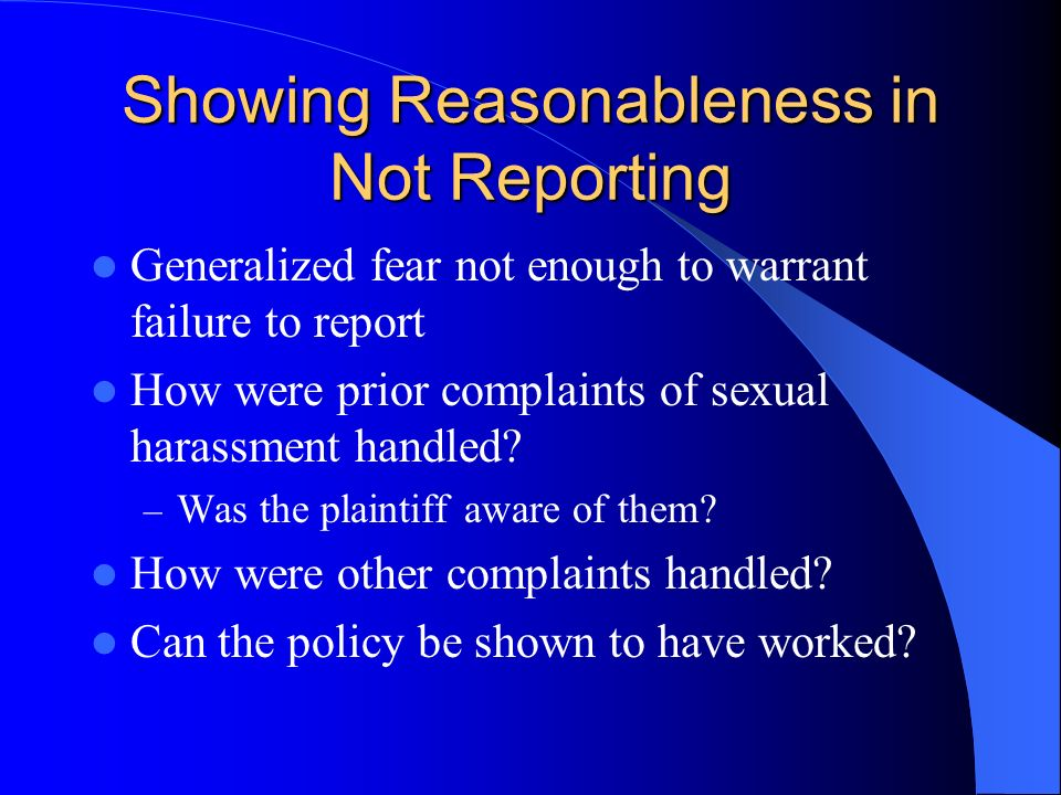 Showing Reasonableness in Not Reporting