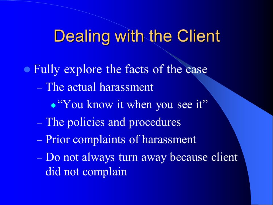 Dealing with the Client