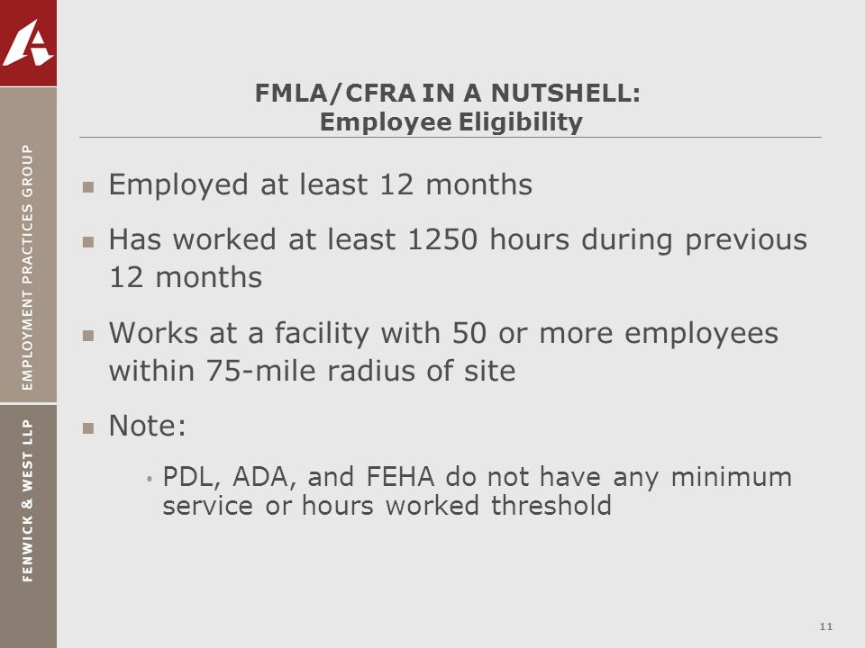 FMLA/CFRA IN A NUTSHELL: Employee Eligibility