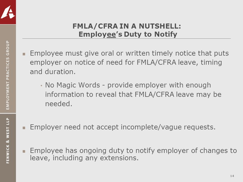 FMLA/CFRA IN A NUTSHELL: Employee's Duty to Notify