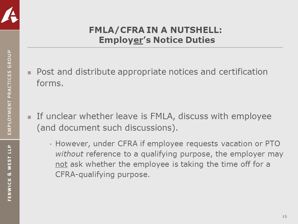 FMLA/CFRA IN A NUTSHELL: Employer's Notice Duties