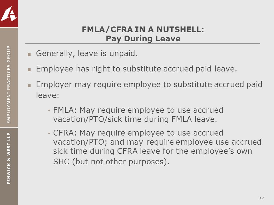 FMLA/CFRA IN A NUTSHELL: Pay During Leave