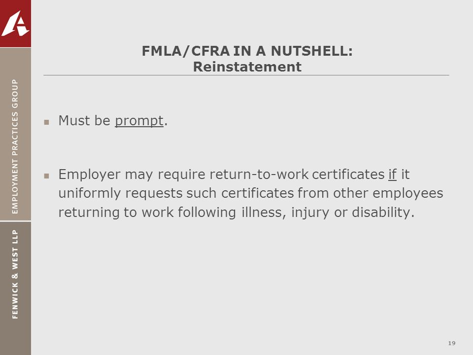 FMLA/CFRA IN A NUTSHELL: Reinstatement