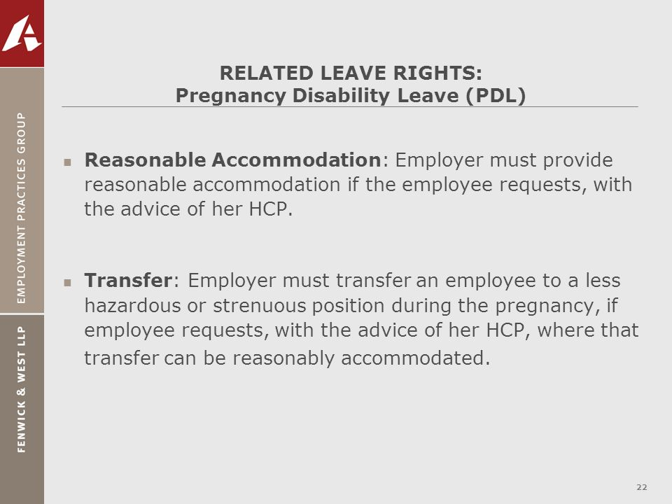 RELATED LEAVE RIGHTS: Pregnancy Disability Leave (PDL)
