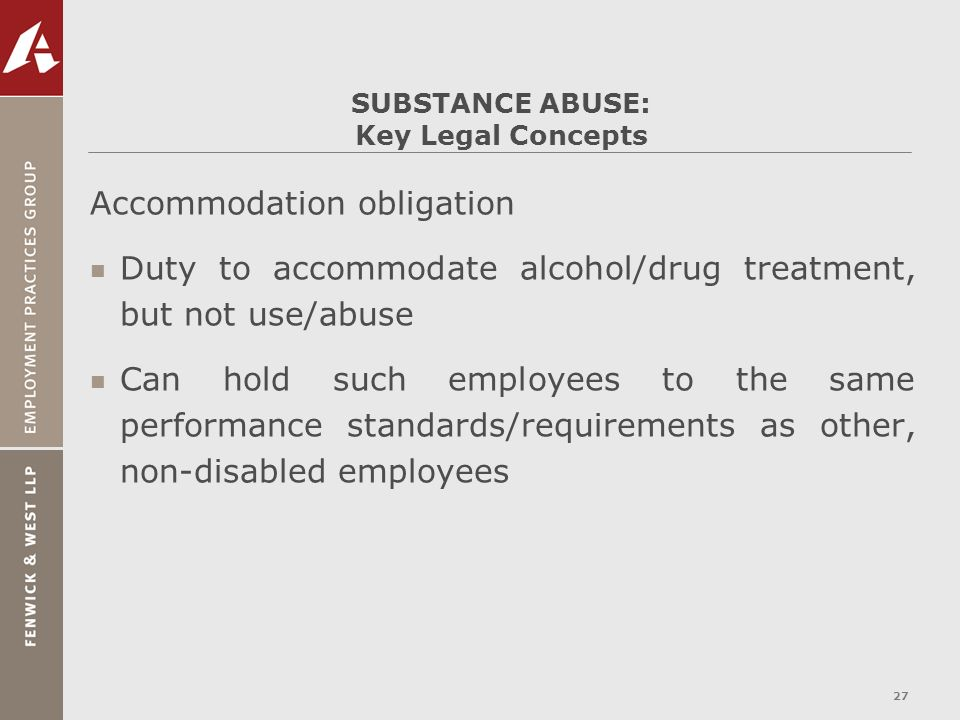 SUBSTANCE ABUSE: Key Legal Concepts
