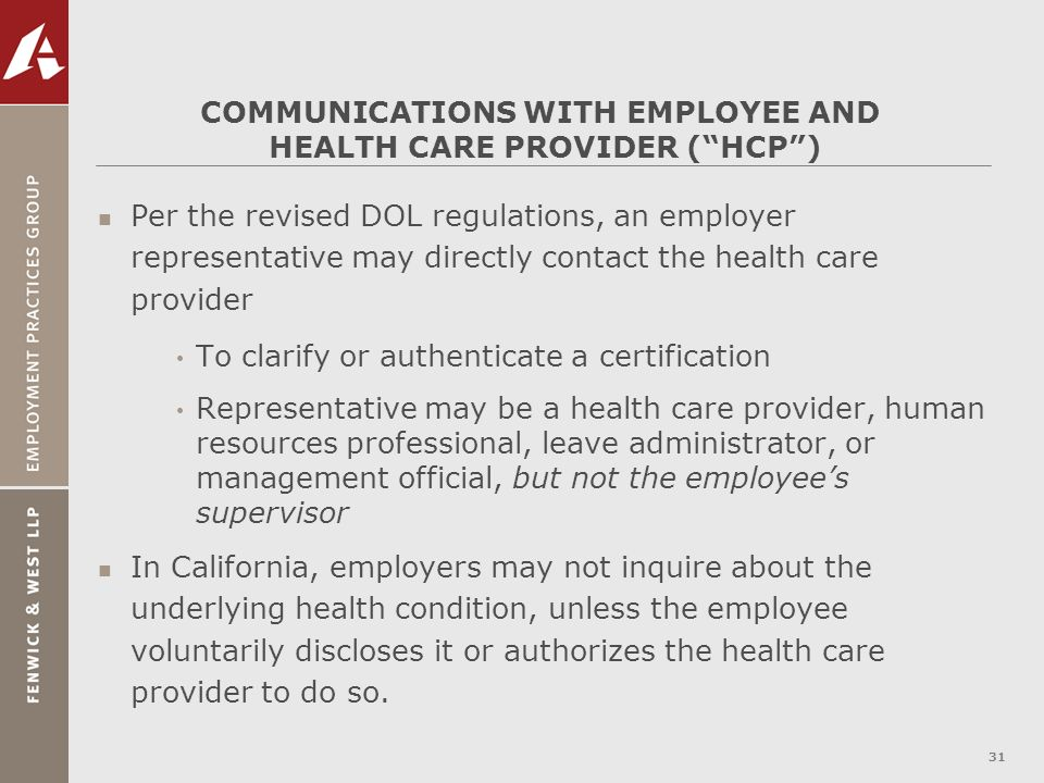 COMMUNICATIONS WITH EMPLOYEE AND HEALTH CARE PROVIDER ( HCP )