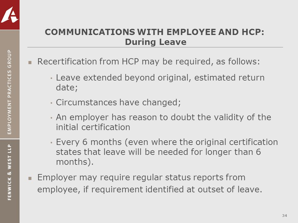 COMMUNICATIONS WITH EMPLOYEE AND HCP: During Leave