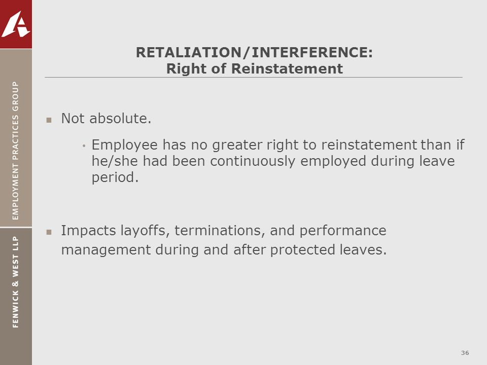 RETALIATION/INTERFERENCE: Right of Reinstatement