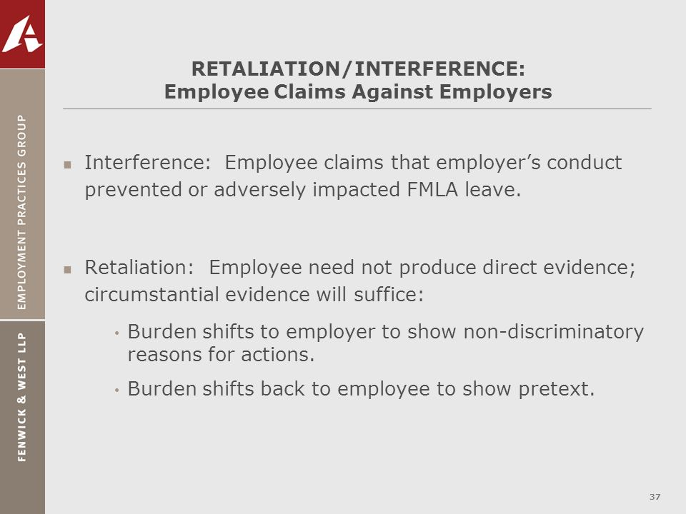 RETALIATION/INTERFERENCE: Employee Claims Against Employers