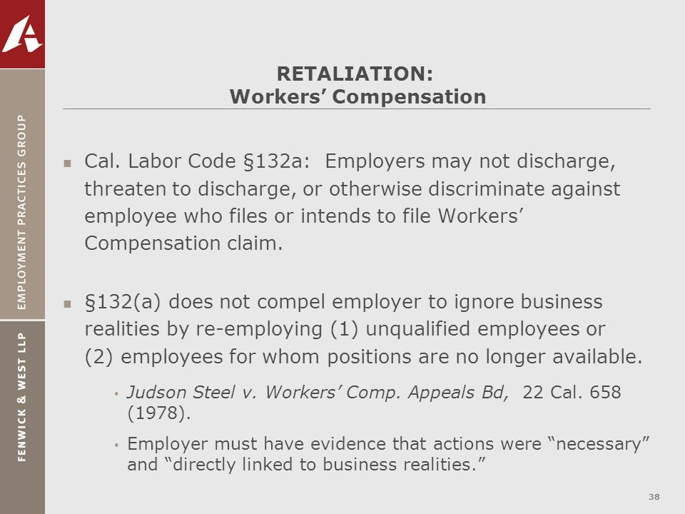 RETALIATION: Workers' Compensation