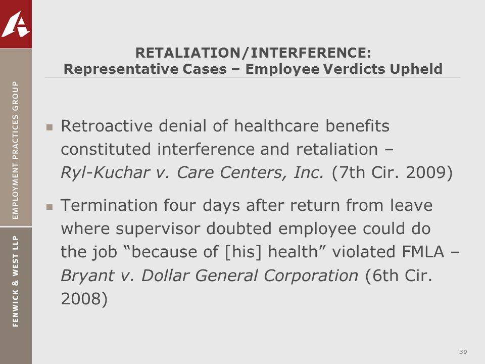 RETALIATION/INTERFERENCE: Representative Cases – Employee Verdicts Upheld