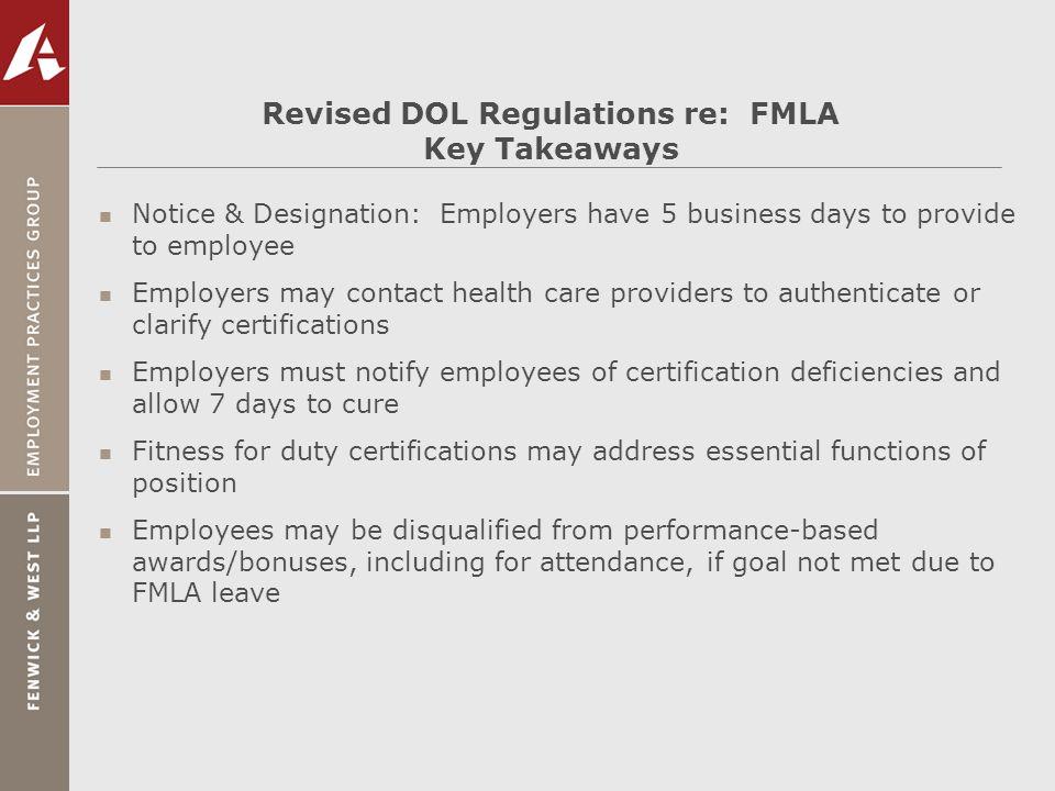Revised DOL Regulations re: FMLA Key Takeaways