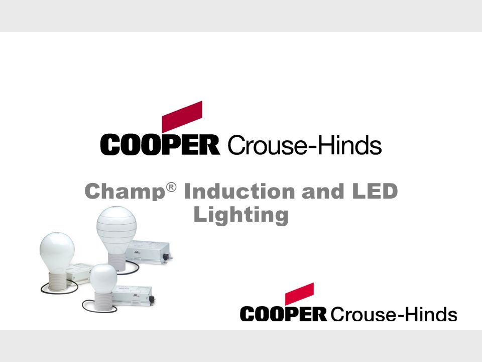 Champ® Induction and LED Lighting