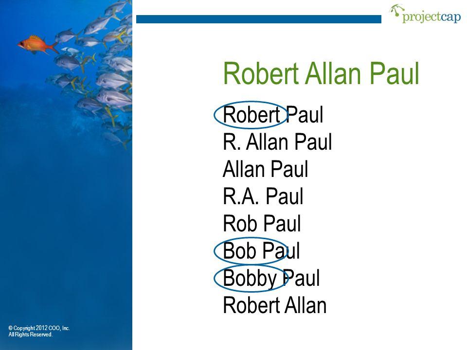 Robert Allan Paul Robert Paul R. Allan Paul Allan Paul R.A. Paul